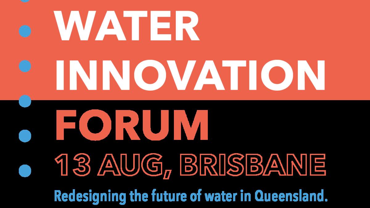 Water Innovation Forum Brisbane 2019 WaterStart